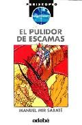 Portada de EL PULIDOR DE ESCAMAS