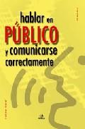 Portada de HABLAR EN PUBLICO Y COMUNICARSE CORRECTAMENTE