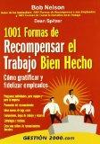 Portada de 1001 FORMAS DE RECOMPENSAR EL TRABAJO BIEN HECHO: COMO GRATIFICARY FIDELIZAR EMPLEADOS