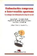 Portada de ESTIMULACION TEMPRANA E INTERVENCION OPORTUNA: UN ENFOQUE INTERDISCIPLINARIO BIOPSICOSOCIAL