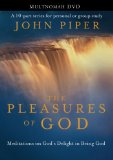 Portada de THE PLEASURES OF GOD: MEDITATIONS ON GOD'S DELIGHT IN BEING GOD