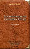 Portada de LAS AVENTURAS DE GOTREK Y FELIX