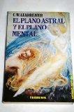 Portada de EL PLANO ASTRAL Y EL PLANO MENTAL