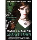 Portada de [( GHOST TOWN )] [BY: RACHEL CAINE] [APR-2011]