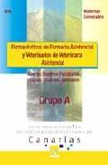 Portada de CUERPO SUPERIOR FACULTATIVO, ESCALA TITULADOS SANITARIOS  ADMINISTRACION COMUNIDAD AUTONOMA CANARIAS. FARMACEUTICOS DE FARMACIA ASITENCIAL. TEST MATERIAS GENERALES