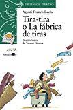 Portada de TIRA-TIRA O LA FABRICA DE TIRAS