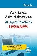 Portada de AUXILIARES ADMINISTRATIVOS DEL AYUNTAMIENTO DE LEGANES. TEMARIO