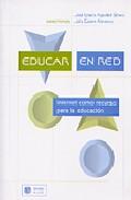 Portada de EDUCAR EN RED: INTERNET COMO RECURSO PARA LA EDUCACION