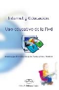 Portada de INTERNET Y EDUCACION. USO EDUCATIVO DE LA RED