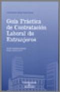 Portada de GUIA PRACTICA DE CONTRATACION LABORAL DE EXTRANJEROS