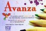 Portada de AVANZA: PROGRAMA PARA EL DESARROLLO DE LAS HABILIDADES ESCOLARES BASICAS, INICIACION AL APRENDIZAJE DE LA LECTOESCRETURA, HABILIDADES FONOLOGICAS