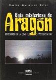 Portada de GUIA MISTERIOSA DE ARAGON