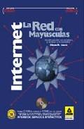 Portada de INTERNET, LA RED CON MAYUSCULAS