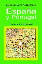 Portada de MAPA ESPAÑA Y PORTUGAL CARRETERAS