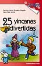 Portada de 25 YINCANAS DIVERTIDAS