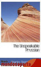 Portada de THE UNSPEAKABLE PRUSSIAN