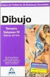 Portada de CUERPO DE PROFESORES DE ENSEÑANZA SECUNDARIA: DIBUJO: TEMARIO: VOLUMEN IV: HISTORIA DEL ARTE