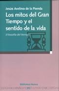 Portada de LOS MITOS DEL GRAN TIEMPO Y EL SENTIDO DE LA VIDA