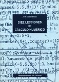 Portada de DIEZ LECCIONES DE CALCULO NUMERICO