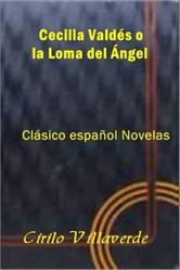 Portada de CECILIA VALDÉS O LA LOMA DEL ÁNGEL