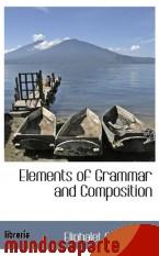 Portada de ELEMENTS OF GRAMMAR AND COMPOSITION