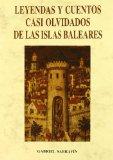 Portada de LEYENDAS Y CUENTOS CASI OLVIDADOS DE LAS ISLAS BALEARES