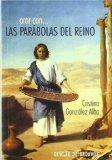 Portada de ORAR CON LAS PARABOLAS DEL REINO: PARA HACER DIVINOS LOS CAMINOS SENCILLOS DE LA TIERRA