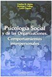 Portada de PSICOLOGIA SOCIAL Y DE LAS ORGANIZACIONES: COMPORTAMIENTOS INTERPERSONALES