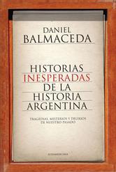 Portada de HISTORIAS INESPERADAS DE LA HISTORIA ARGENTINA - EBOOK