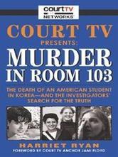 Portada de COURT TV PRESENTS: MURDER IN ROOM 103