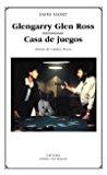 Portada de GLENGARRY GLEN ROSS; CASA DE JUEGOS