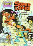 Portada de SUPERLOPEZ FANS 5: EL SEÑOR DE LOS CHUPETES
