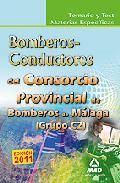 Portada de CONSORCIO PROVINCIAL DE BOMBEROS DE MALAGA: TEMARIO Y TEST MATERIAS ESPECIFICAS BOMBEROS-CONDUCTORES