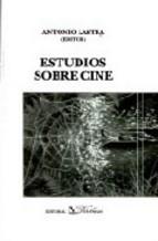 Portada de ESTUDIOS SOBRE CINE
