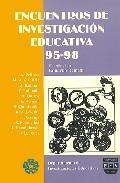 Portada de ENCUENTROS DE INVESTIGACION EDUCATIVA 95-98