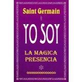 Portada de YO SOY LA MAGICA PRESENCIA