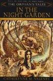 Portada de THE ORPHAN'S TALES: IN THE NIGHT GARDEN