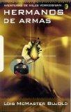 Portada de HERMANOS DE ARMAS: AVENTURAS DE MILES VORKOSIGAN