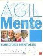 Portada de AGIL: EJERCICIOS DE ESTIMULACION COGNITIVA PARA MAYORES 8
