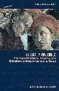 Portada de LA LUCHA INVISIBLE: ESTUDIO GENETICO-LITERARIO DE LOS COLOQUIOS DE PALATINO Y PINCIANO, DE JUAN ARCE DE OTALORA