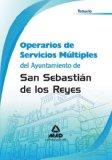 Portada de OPERARIOS DE SERVICIOS MULTIPLES DEL AYUNTAMIENTO DE SAN SEBASTIAN DE LOS REYES. TEMARIO