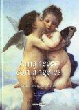 Portada de AMANECER CON ANGELES: INSPIRACIONES PARA TODOS LOS DÍAS DEL AÑO