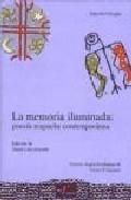 Portada de LA MEMORIA ILUMINADA: POESIA MAPUCHE CONTEMPORANEA