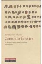 Portada de CARES A LA FINESTRA: 20 DONES POETES DE PARLA ANGLESA DEL S. XX