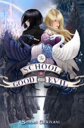 Portada de THE SCHOOL FOR GOOD AND EVIL