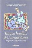 Portada de TRAS LAS HUELLAS DEL SAMARITANO: PEREGRINACION AL SANTUARIO DEL HOMBRE