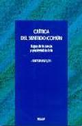 Portada de CRITICA DEL SENTIDO COMUN: LOGICA DE LA CIENCIA Y POSIBILIDAD DE LA FE