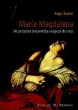 Portada de MARIA MAGDALENA: DE PECADORA ARREPENTIDA A ESPOSA DE JESUS