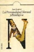 Portada de LA PERSONALIDAD NORMAL Y PATOLOGICA