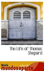 Portada de THE LIFE OF THOMAS SHEPARD